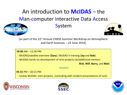 An introduction to McIDAS * the Man