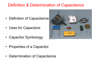 Unit 2 Day 1 – Definition & Determination of Capacitance