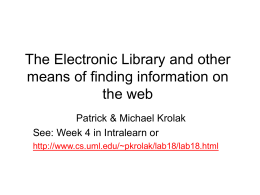 The Electronic Library and other means of finding information on the