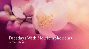 Aphorisms from Tuesday's with Morrie