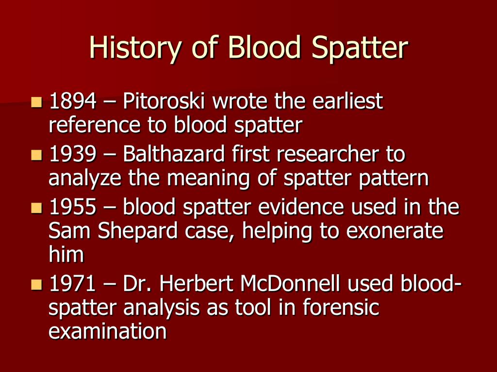 Blood Splatter Analysis