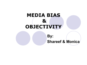 MEDIA BIAS & OBJECTIBITY