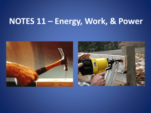 Energy, Work, & Power