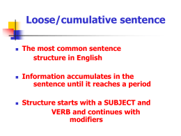 Loose/cumulative sentence