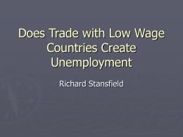 Does Trade with Low Wage Countries Create Unemployment