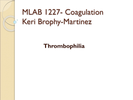 MLAB 1227- Coagulation Keri Brophy