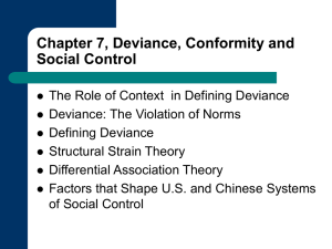 Chapter 7, Deviance, Conformity and Social Control