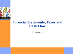 Financial Statements, Taxes, and Cash Flow