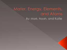 Mater, Energy, Elements, and Atoms