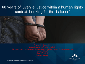 60 years of juvenile justice within a human