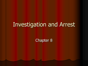 Investigation and Arrest