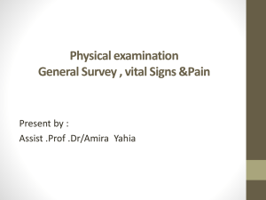 Physical examination General Survey , vital Signs &Pain