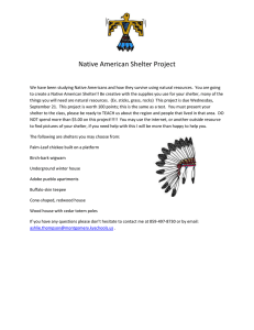 Native American Shelter Project We have been studying Native