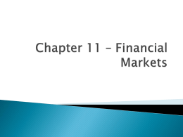 Chapter 11 * Financial Markets