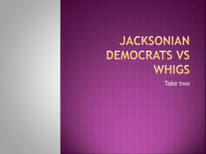 Jacksonian democrats vs whigs