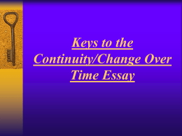 Keys to the Document Based Question Essay