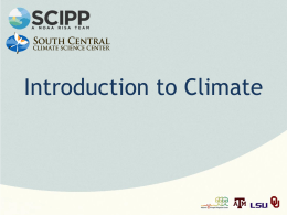 Introduction to Climate - Southern Climate Impacts Planning Program