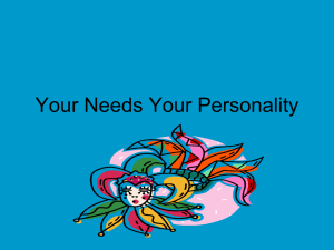 Your Needs Your Personality