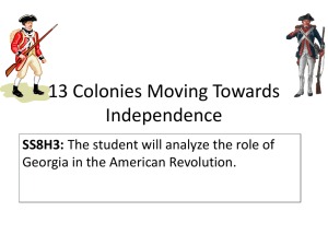 13 Colonies Moving Towards Independence