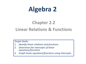 2.2 Linear Relations and Functions