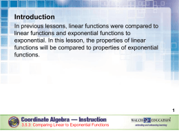 Comparing Linear to Exponential Functions