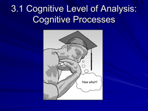 3.1 Cognitive Level of Analysis: Cognitive Processes