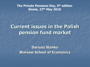 Curent issues in Polish Market Sinaia 27 May 2010