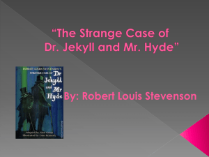 Jekyll and Hyde Power Point