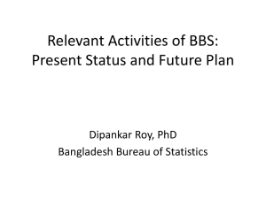Important Activities of BBS: Present Status and Future Plan