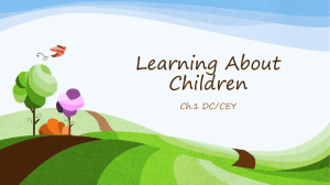 Sections 1.1 - 1.3 (Learning About Children)