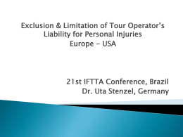 Liability and exclusion of liability by tour operators for