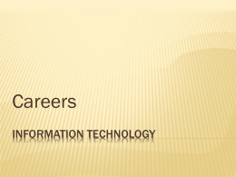 Some Careers in Information Technology
