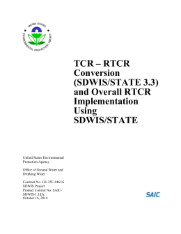 TCR * rTCR Conversion (SDWIS/STATE 3.3) and Overall rTCR