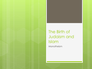 The Birth of Judaism and Islam