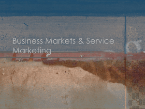 Business Markets & Service Marketing