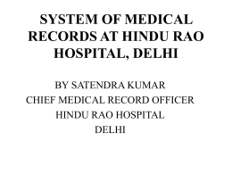 SYSTEM OF MEDICAL RECORDS AT HINDU RAO HOSPITAL, DELHI