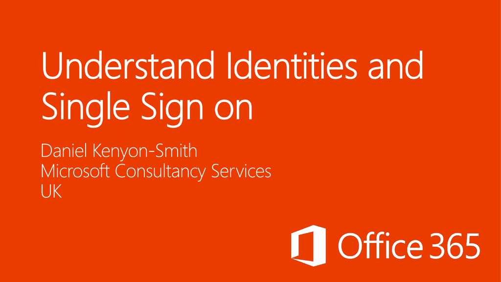 Identity Management for Office 365 - Wave 15