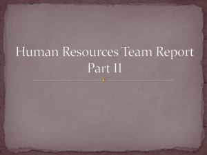 Human Resources Team Report Part II The main focus of human