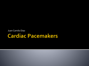 Cardiac Pacemakers - Tulane University Department of
