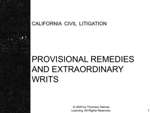 Provisional Remedies and Extraordinary Writs