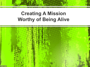 Creating a Mission worth being alive