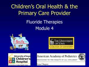 OH Training Module 4 - Fluoride Therapies