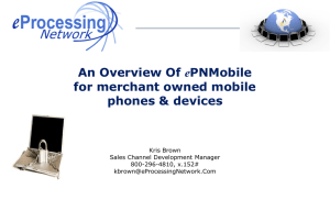 An Overview Of ePNMobile for merchant owned mobile phones