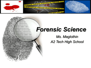 Forensic Science - Ms. Maglothin