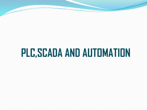 PLC,SCADA AND AUTOMATION Automation