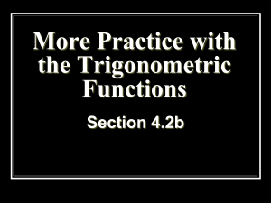 More Practice with the Trigonometric Functions