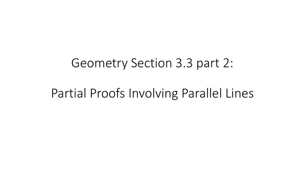 Geometry Section 3 3 Part 2 Partial Proofs Involving Parallel Lines