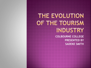 THE EVOLUTION OF THE TOURISM INDUSTRY