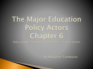 The Major Education Policy Actors