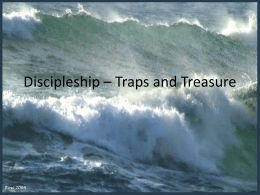 4-7-13 Discipleship traps and treasures